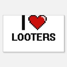 I Love Looters Decal