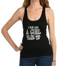 Run Like a Girl Racerback Tank Top