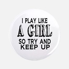 Play Like a Girl Button