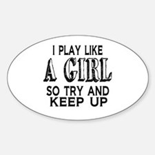 Play Like a Girl Decal