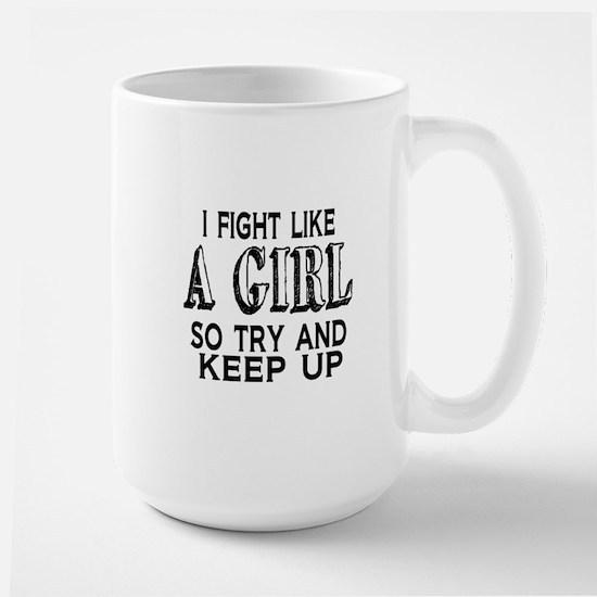 Fight Like a Girl Large Mug