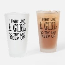 Fight Like a Girl Drinking Glass
