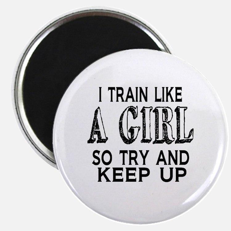 Train like a girl Magnet