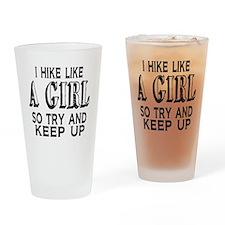 Hike Like a Girl Drinking Glass