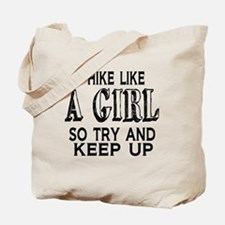 Hike Like a Girl Tote Bag