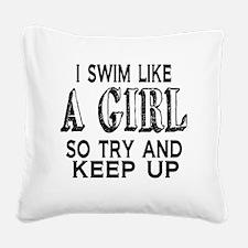 Swim Like a Girl Square Canvas Pillow