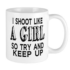 Shoot Like a Girl Mug