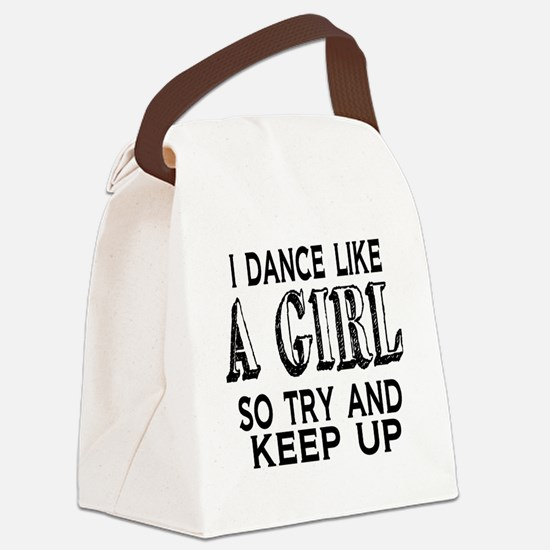 Dance Like a Girl Canvas Lunch Bag