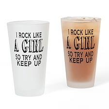 Rock Like a Girl Drinking Glass