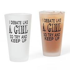 Debate Like a Girl Drinking Glass
