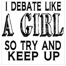 Debate Like a Girl Poster