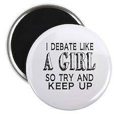 Debate Like a Girl Magnet