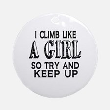 Climb Like a Girl Round Ornament