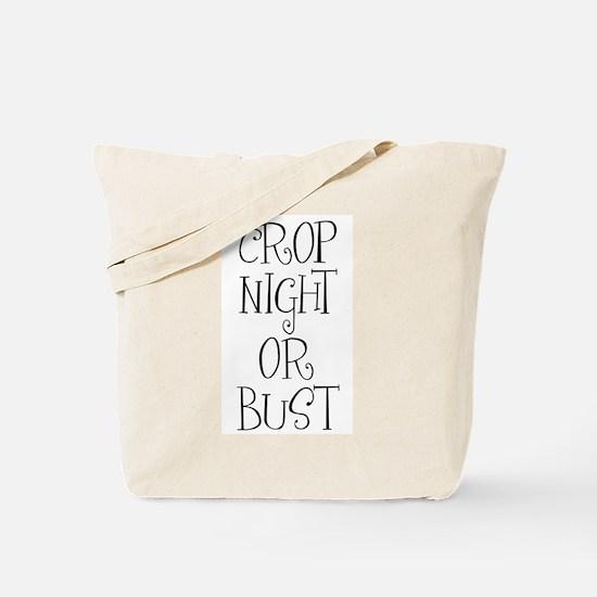 Crop Night or Bust Tote Bag