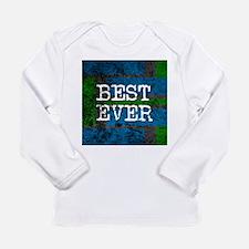 BEST EVER Long Sleeve T-Shirt