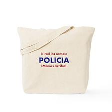 Policia Tote Bag