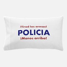 Policia Pillow Case