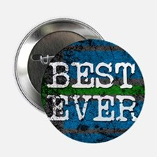 "BEST EVER 2.25"" Button (100 pack)"