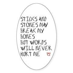 Sticks and Stones May Break My Bones Decal