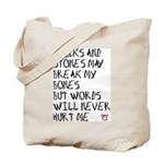 Sticks and Stones May Break My Bones Tote Bag