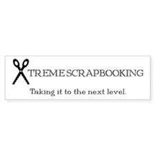 Xtreme Scrapbooking Bumper Bumper Sticker