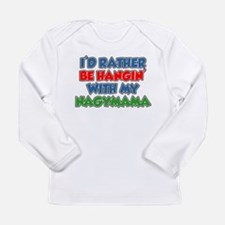 Rather Be With Nagymama Long Sleeve T-Shirt