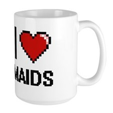 I Love Maids Mugs