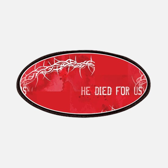 he died for us Patch