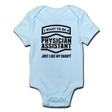 Physician Assistant Just Like My Daddy Body Suit