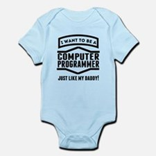 Computer Programmer Just Like My Daddy Body Suit