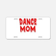 Cute Dance mom Aluminum License Plate