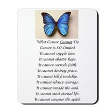 What Cancer Cannot Do Mousepad