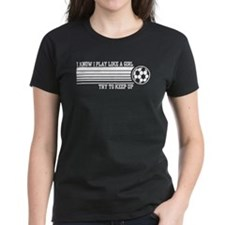 Play Like A Girl Soccer Tee