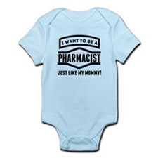 Pharmacist Just Like My Mommy Body Suit