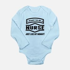 Nurse Just Like My Mommy Body Suit