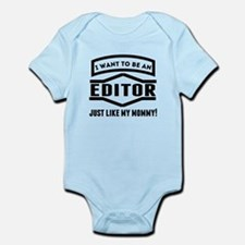 Editor Just Like My Mommy Body Suit
