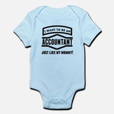 Accountant Just Like My Mommy Body Suit