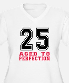25 Aged To Perfec T-Shirt