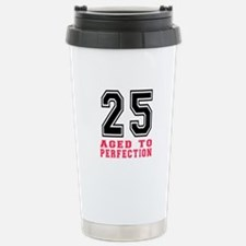 25 Aged To Perfection B Travel Mug