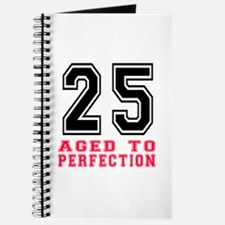 25 Aged To Perfection Birthday Designs Journal