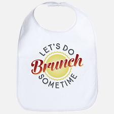 Let's Do Brunch Sometime Bib