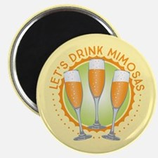 Let's Drink Mimosas Magnet