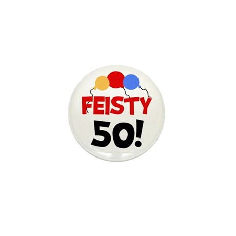 Feisty 50 Mini Button (10 pack)