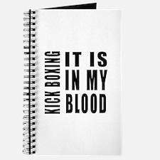 Kick Boxing it is in my blood Journal
