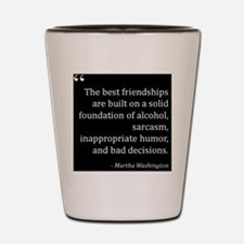 FakeQuotesMWFriends Shot Glass