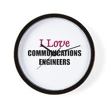 I Love COMMUNICATIONS ENGINEERS Wall Clock