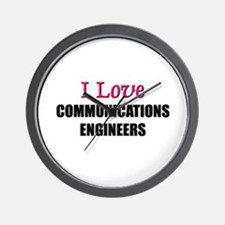 I Love COMMUNICATIONS ENGINEERS Wall Clock