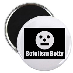 "Botulism Betty 2.25"" Magnet (100 pack)"