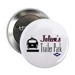 Jolene's Trailer Park Retro Button