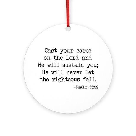 Psalm 55:22 Ornament (Round)